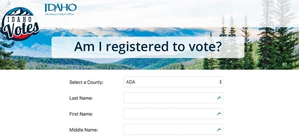 Idaho Votes is a tool that lets you know if you're registered to vote in the state